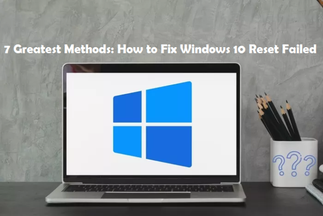 windows 10 reset failed